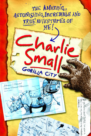 Charlie Small 1:  Gorilla City by Charlie Small