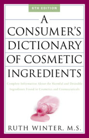 A Consumer's Dictionary of Cosmetic Ingredients