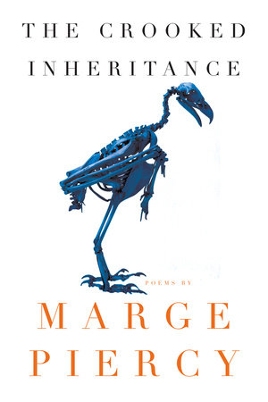 The Crooked Inheritance by Marge Piercy