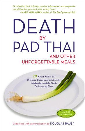 Death by Pad Thai by