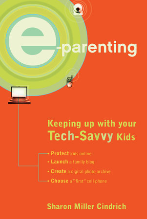 E-Parenting by Sharon Miller Cindrich