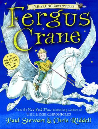 Far-Flung Adventures: Fergus Crane by Paul Stewart and Chris Riddell