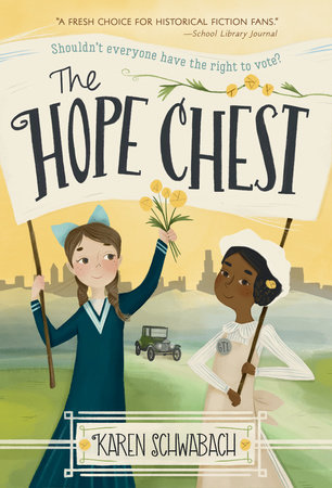 The Hope Chest by Karen Schwabach