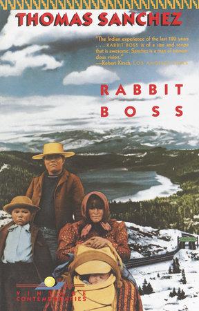 RABBIT BOSS by Thomas Sanchez