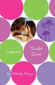 Tainted Love: A Nannies Novel