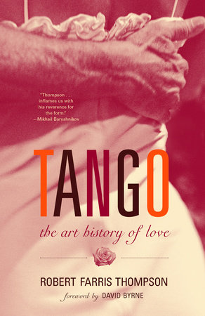 Tango by Robert Farris Thompson