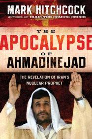 The Apocalypse of Ahmadinejad