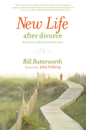 New Life After Divorce by Bill Butterworth