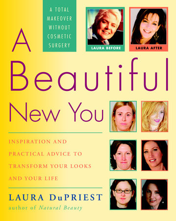 A Beautiful New You by Laura DuPriest