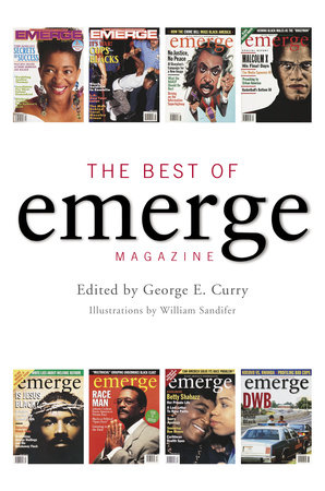 The Best of Emerge Magazine by George E. Curry, Brenda L. Webber, Sylvester Monroe and Les Payne