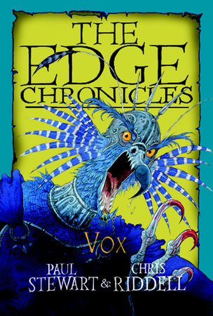 The Edge Chronicles 6: Vox by Paul Stewart and Chris Riddell