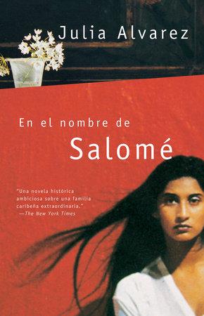 En el nombre de Salomé by Julia Alvarez