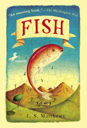 Fish by L.S. Matthews