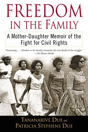 Freedom in the Family by Tananarive Due and Patricia Stephens Due