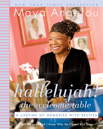 Hallelujah! The Welcome Table by Maya Angelou