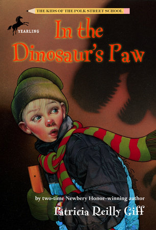 In the Dinosaur's Paw by Patricia Reilly Giff