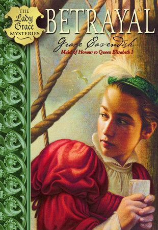 Betrayal by Lady Grace Cavendish
