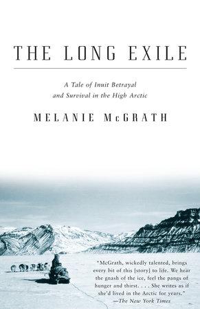 The Long Exile by Melanie McGrath