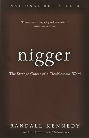 Nigger by Randall Kennedy