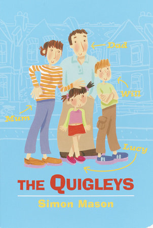 The Quigleys by Simon Mason