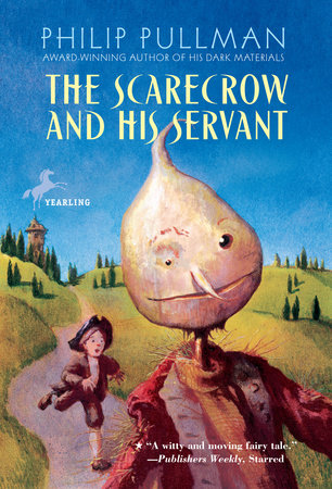 the scarecrow and his servant by philip pullman penguinrandomhouse