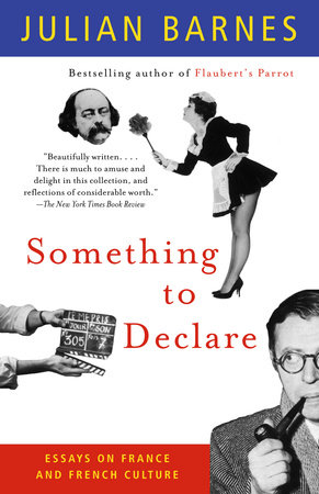 Something to Declare by Julian Barnes