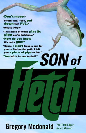Son of Fletch by Gregory Mcdonald