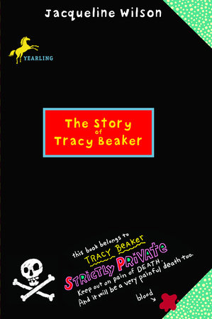 The Story of Tracy Beaker by Jacqueline Wilson