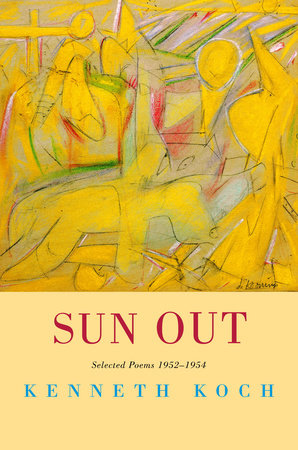 Sun Out by Kenneth Koch