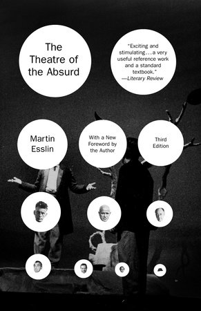 The Theatre of the Absurd by Martin Esslin