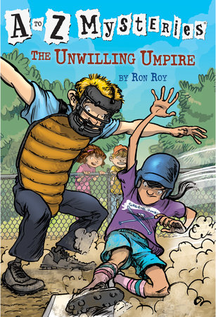 A to Z Mysteries: The Unwilling Umpire by Ron Roy