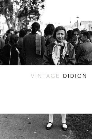 Vintage Didion by Joan Didion