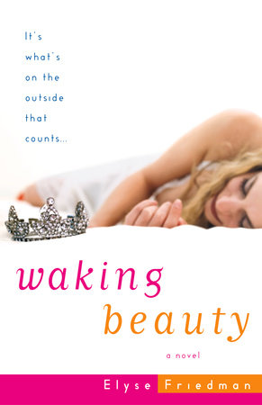 Waking Beauty by Elyse Friedman