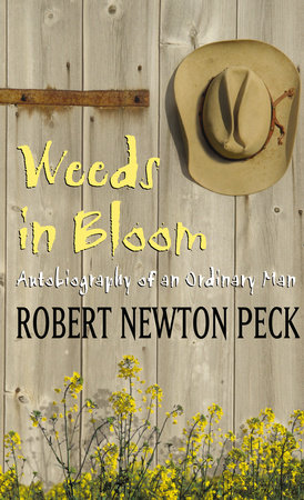 Weeds in Bloom by Robert Newton Peck