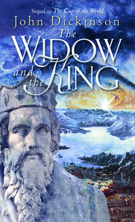 The Widow and the King by John Dickinson