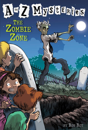 A to Z Mysteries: The Zombie Zone by Ron Roy