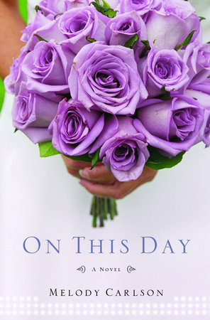 On This Day by Melody Carlson