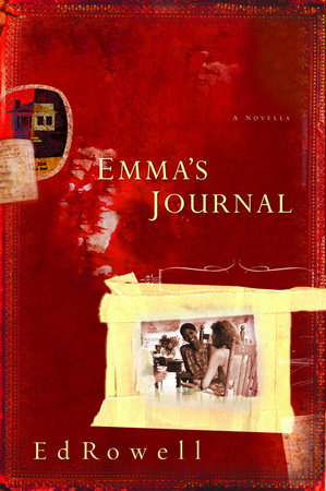 Emma's Journal by Edward K. Rowell