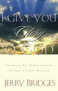 I Give You Glory, O God