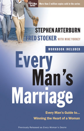 Every Man's Marriage by Stephen Arterburn and Fred Stoeker