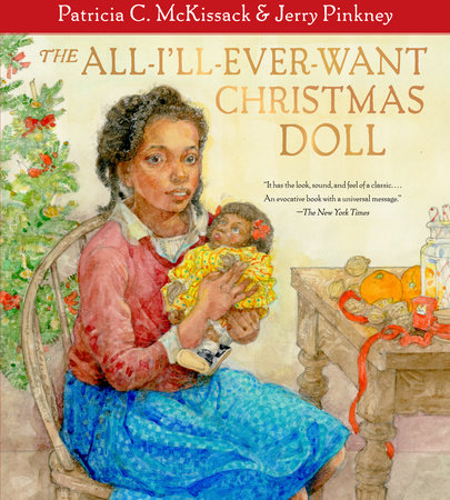 The All-I'll-Ever-Want Christmas Doll by Patricia C. McKissack