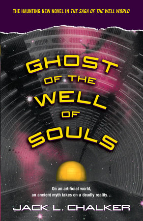 Ghost of the Well of Souls by Jack L. Chalker