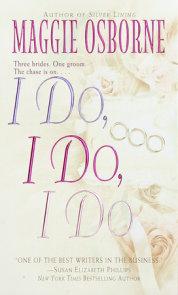 I Do, I Do, I Do