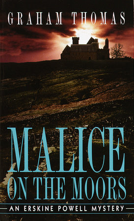 Malice on the Moors by Graham Thomas