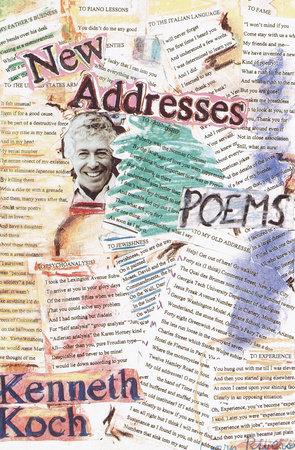 New Addresses by Kenneth Koch