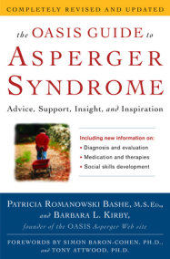 The OASIS Guide to Asperger Syndrome: Completely Revised and Updated