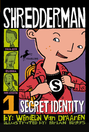 Shredderman: Secret Identity by Wendelin Van Draanen