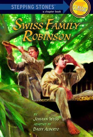 Swiss Family Robinson by Johann Wyss