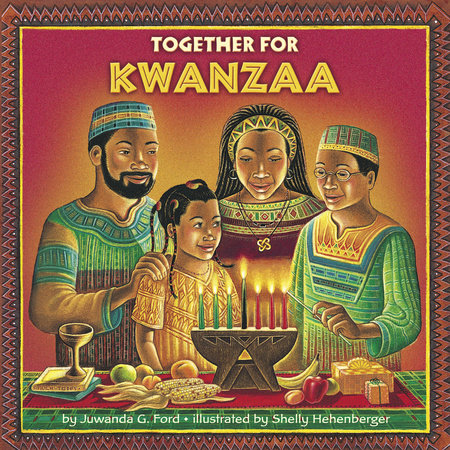 Together for Kwanzaa by Juwanda G. Ford
