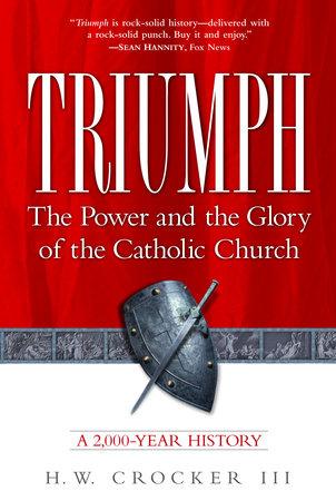 Triumph by H.W. Crocker III